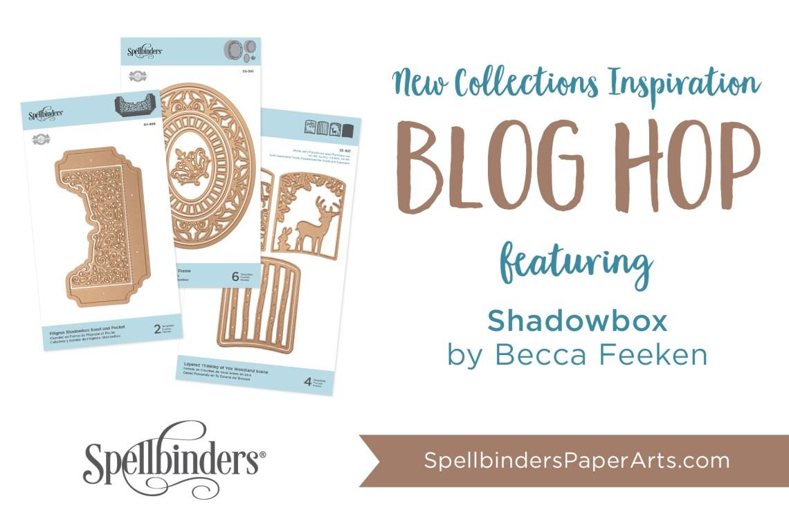 Becca Feeken Shadowbox Release. Blog Hop + Giveaway