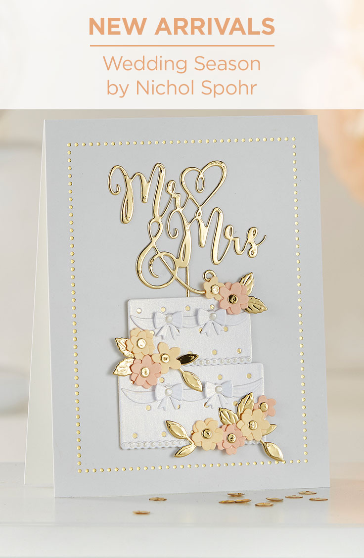 Spellbinders Wedding Season Collection by Nichol Spohr - Inspiration #Spellbinders #NeverStopMaking #DieCutting #Cardmaking