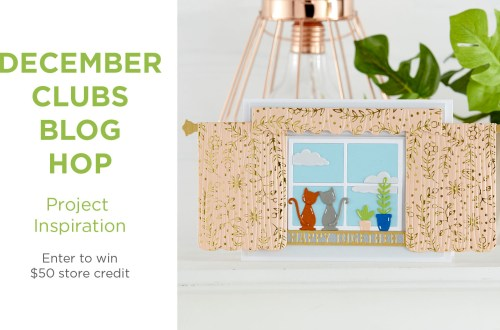 December 2020 Clubs Inspiration Blog Hop + Giveaways