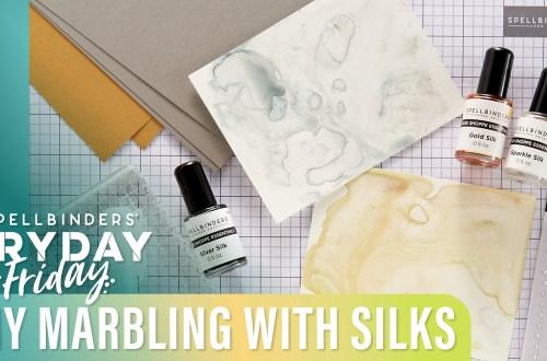 DIY Marbling with Silks | Spellbinders Live