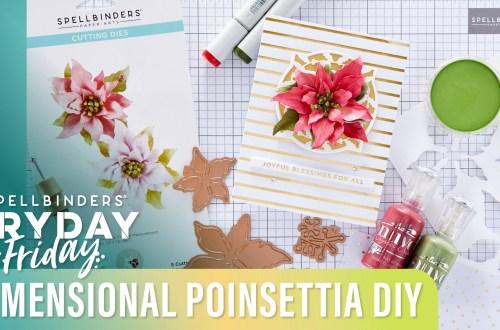 Dimensional Poinsettia DIY | Spellbinders Live
