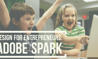 "two children looking excitedly at a laptop with one pointing at it; text overlay ""Design for Entrepreneurs: Adobe Spark"""