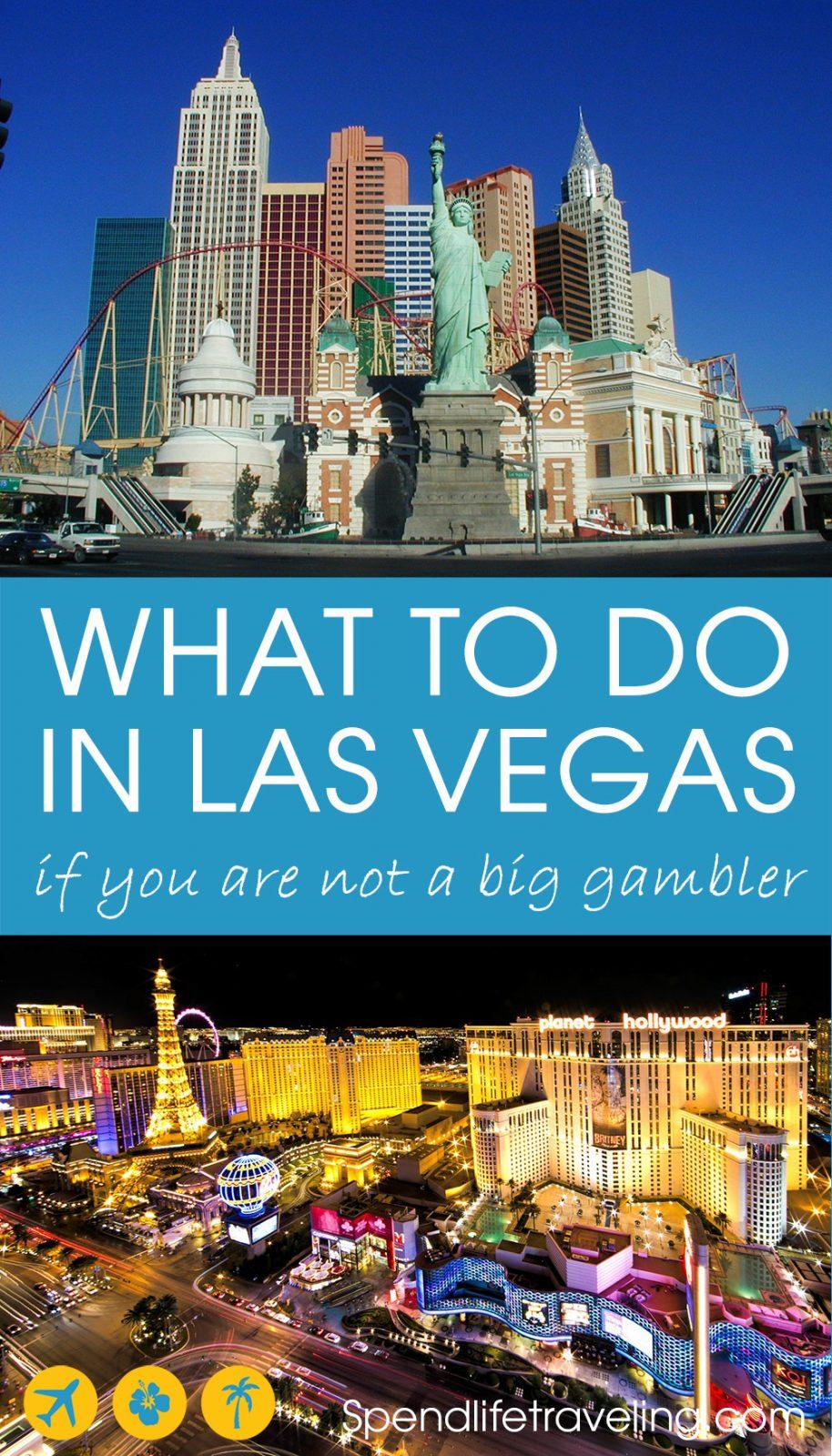 What to do in Las Vegas when you are not a big gambler? A complete guide. #LasVegas #visitLasVegas