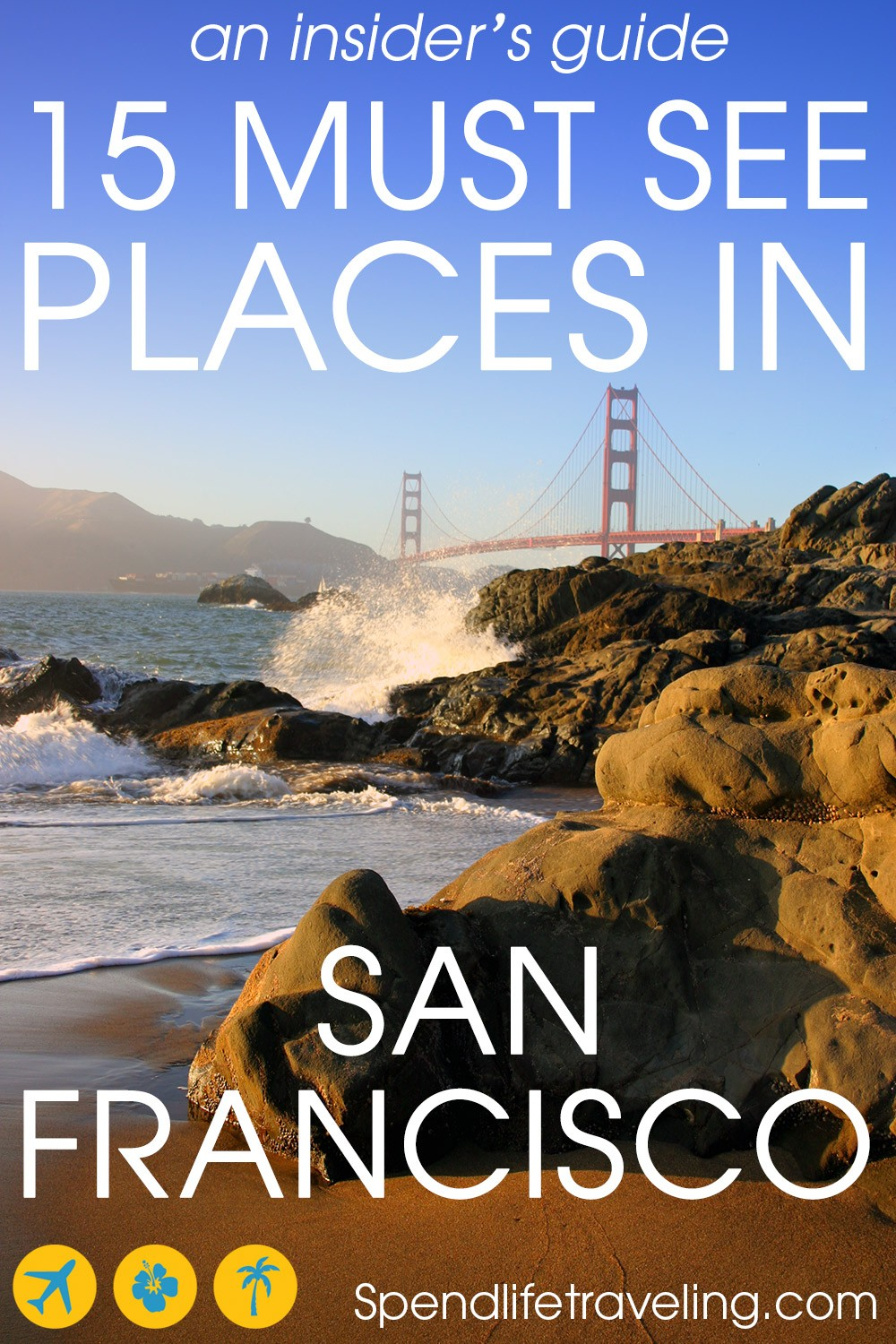 15 Must See Places in San Francisco, USA - An Insider's Guide. #SanFrancisco #travelSanFrancisco