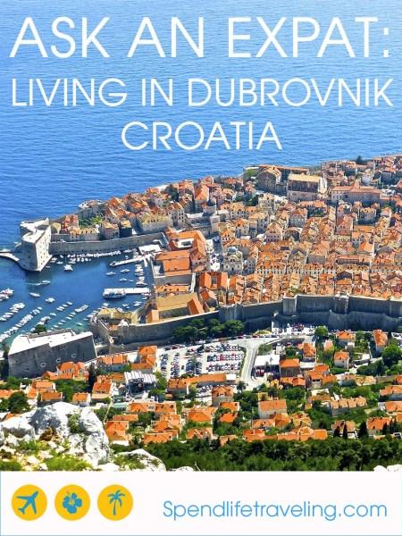 Living in Dubrovnik, Croatia