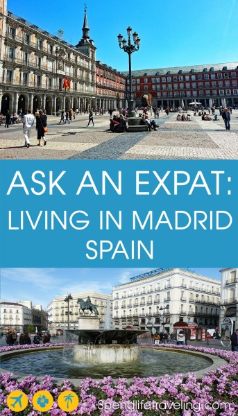 Interview with an expat about what #Madrid is really like. #expat #moveabroad #expatlife #spendlifetraveling