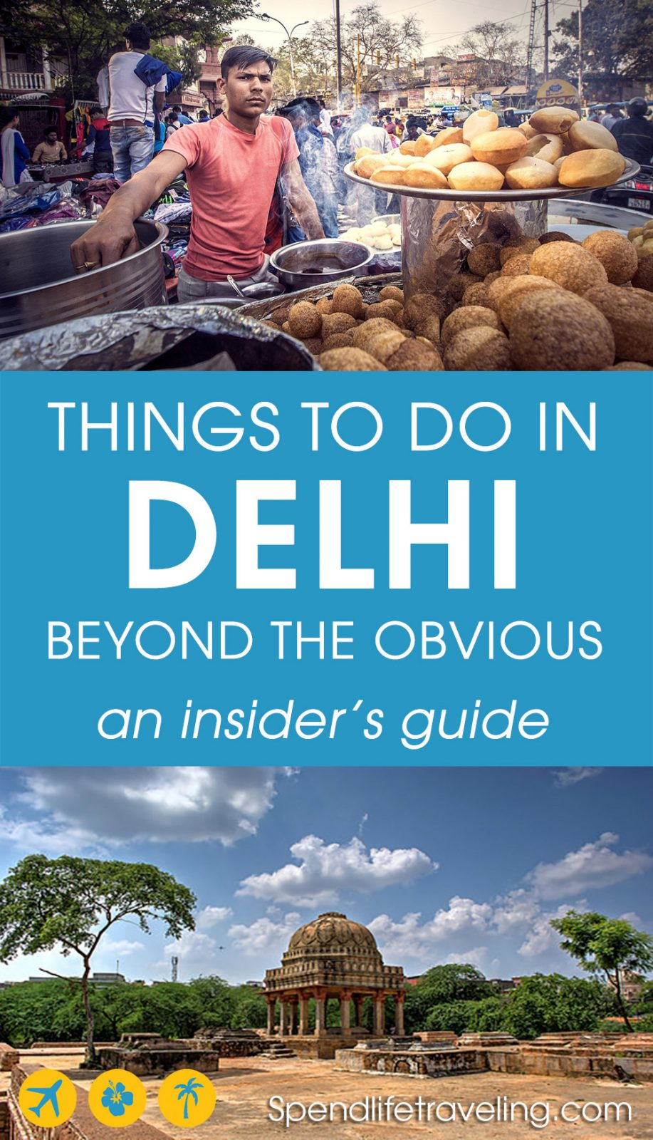 Are you traveling to Delhi, India? Check out this insider's travel guide with tips on what to see and do in Delhi beyond the obvious tourist attractions you find in every travel guide. #Delhi #incredibleIndia #visitIndia