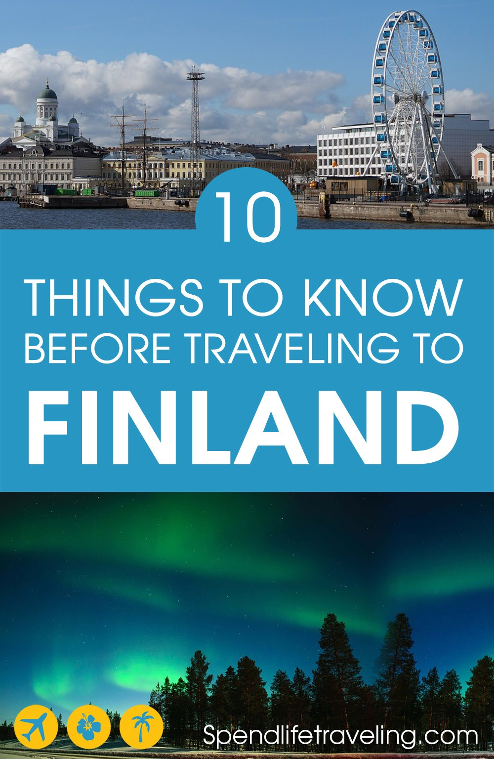 #Finland is a beautiful country with stunning nature, history and of course incredible Lapland. But, before you pack your bags and travel to Finland, check out this list to understand the country and its people a bit better. #traveltips #travelpreparation #nordic #Europe #whytravel