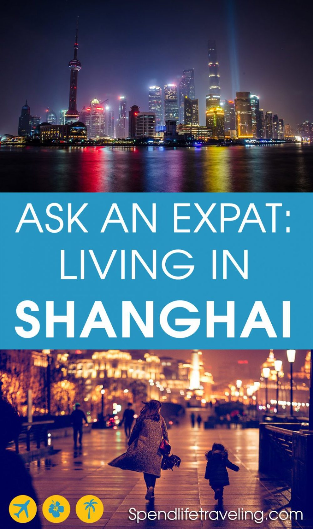 #Shanghai is a popular destination for both tourists and expats. But what is this Chinese city really like? Interview with an #expat about moving to and living in Shanghai. #expatlife #moveabroad #workabroad #liveabroad