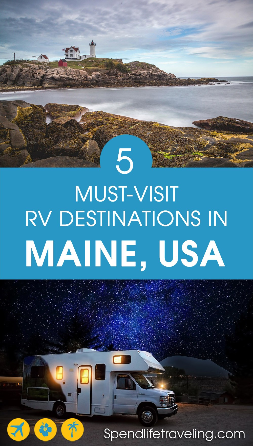 Thinking about exploring Maine in an RV? These are 5 top places to visit and where to stay. #RVing #visitMaine #travelMaine