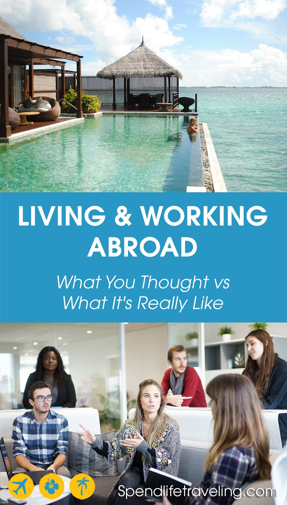 Are you thinking about moving abroad? Check out these 4 common misconceptions about living and working abroad. #moveabroad #liveabroad #workabroad