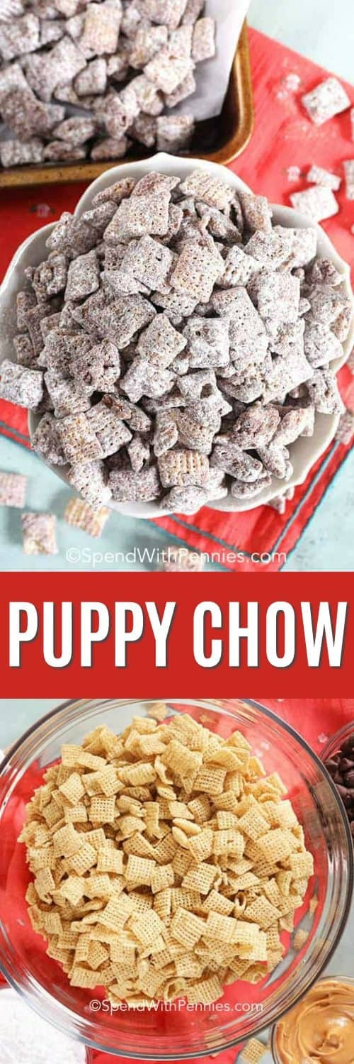 Top photo shows Puppy Chow in a bowl with a red napkin and bottom photo shows the ingredients to make puppy chow