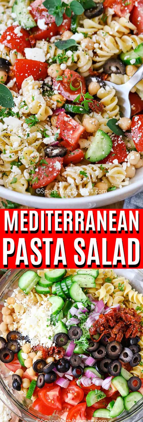 Top photo - Close up of Mediterranean Pasta Salad in a white bowl. Bottom photo - Mediterranean pasta salad ingredients in a bowl.
