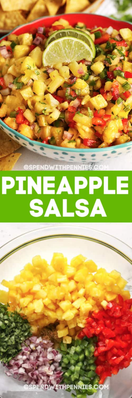 Top image - pineapple salsa. Bottom image - pineapple salsa ingredients with writing