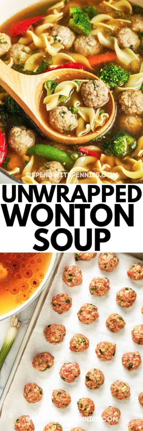 Top image - unwrapped wonton soup being served. Bottom image - pork meatballs with writing