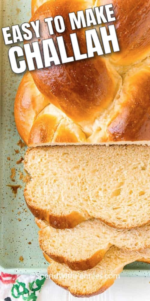 Sliced Challah bread with writing