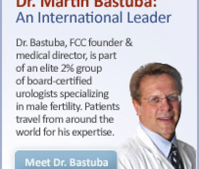 Protect Your Fertility Consider Fertility Preservation Dr Martin Bastuba An International Leader