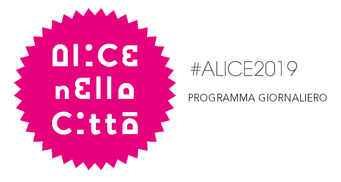 Alice nella città 2019 programma giornaliero