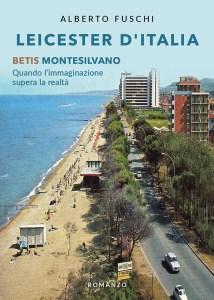 leicester-ditalia-betis-montesilvano-libro-alberto-fuschi
