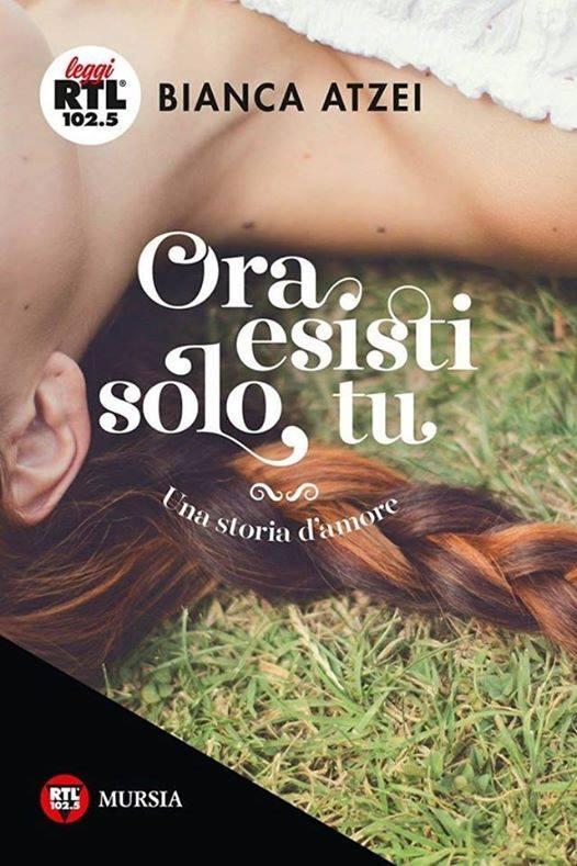 Ora esisti solo tu - Una storia d'amore Book Cover