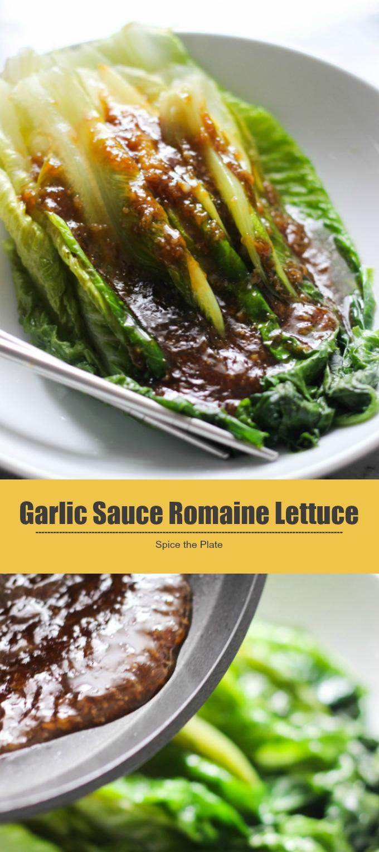 garlic sauce romaine lettuce