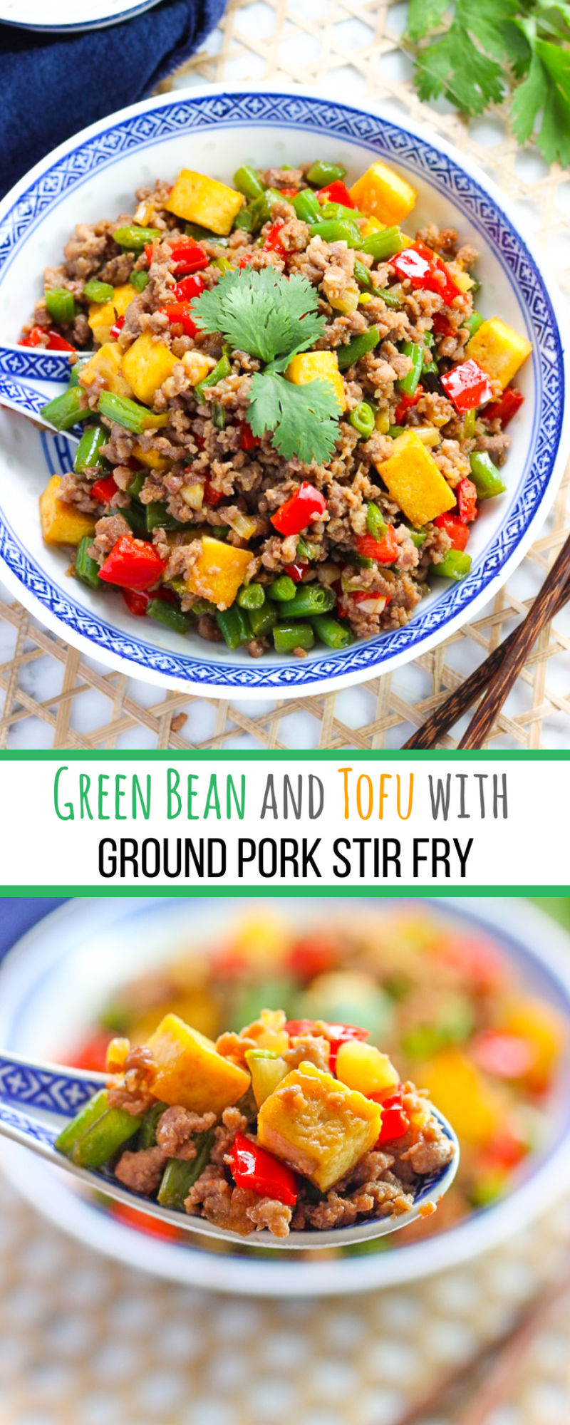 Green Bean and Tofu With Ground Pork Stir Fry for Pinterest