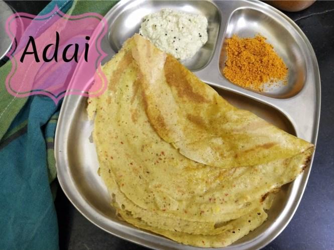Adai - Tamil Nadu Style