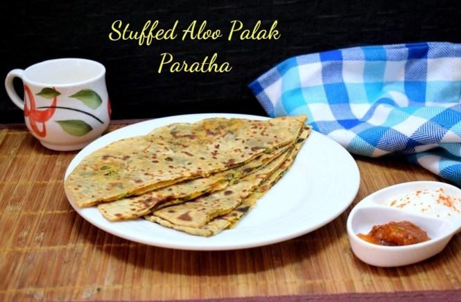 Stuffed Aloo Palak Paratha
