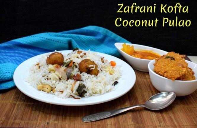 Zafrani Kofta Coconut Pulao