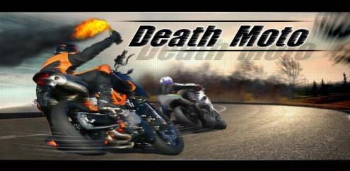 Death Moto   Free Bike Racing gaming app for Android Phone users