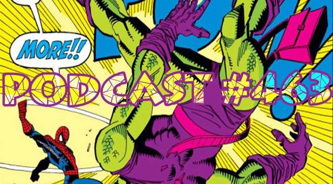 Podcast #463- Friday Night Harry Goblin Fight