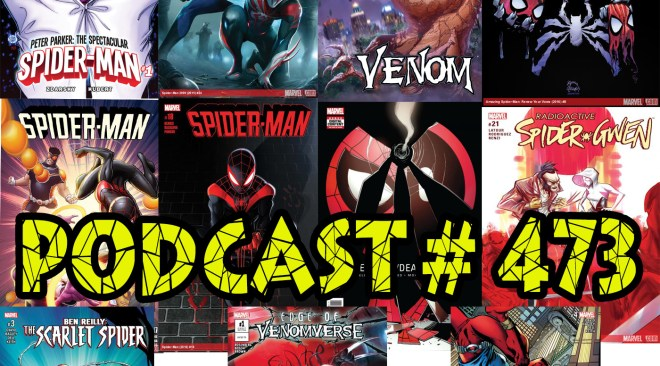 Podcast # 473-11 Spider-Satellite Reviews