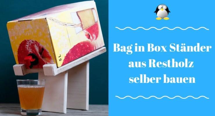 Artikelbild Bag in Box Ständer aus Restholz DIY