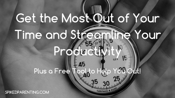 Get the Most Out of Your Day and Streamline Your Productivity
