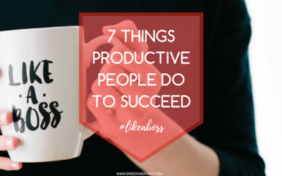 7 Things Productive People Do To Succeed