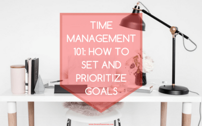 How to Set and Prioritize Goals