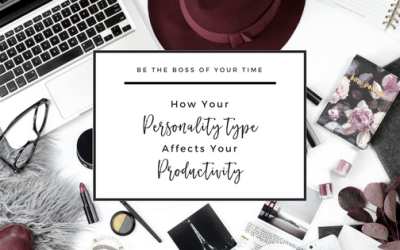 Time Management: How Your Personality Type Affects Your Productivity