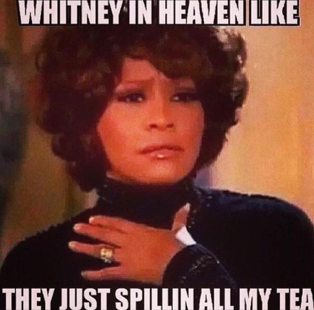 Whitney Meme 3 top 5 hilarious memes of whitney houston biopic catchthetea,Whitney Houston Memes