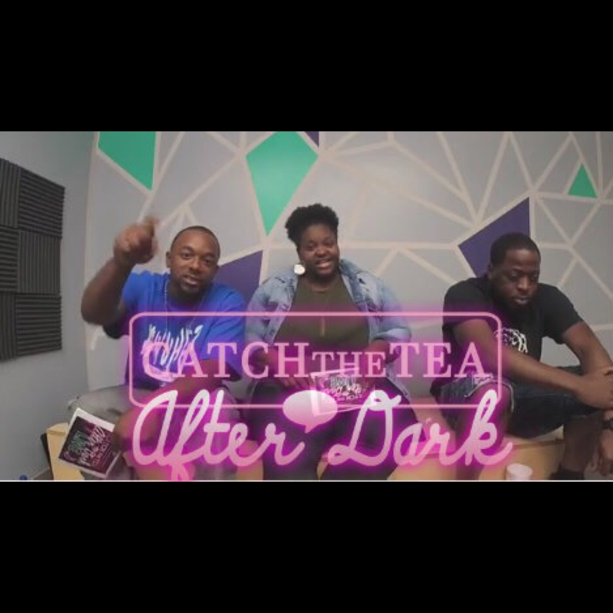 """Catch The Tea After Dark """"What You Hatin For"""""""