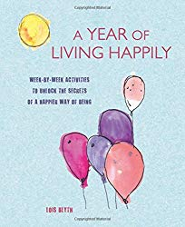 A Year of Living Happily Front Cover