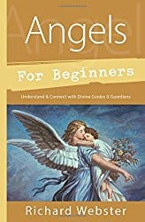 Angels for Beginners, by Richard Webster