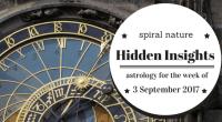 Hidden Insights: Astrology for the week of 3 September 2017