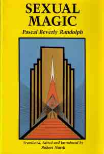 Sexual Magic, by Paschal Beverly Randolphe