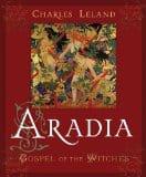 Aradia, by Charles Leland