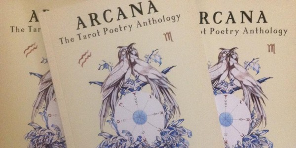 Arcana: The Anthology of Tarot Poetry, edited by Marjorie Jensen