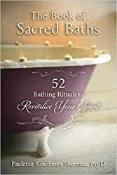 Book of Sacred Baths, by Paulette Kouffman Sherman