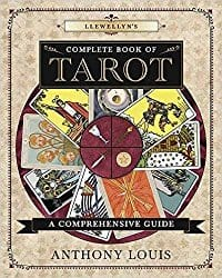 The Complete Book of Tarot, by Anthony Louis