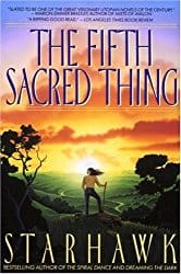 The Fifth Sacred Thing, by Starhawk