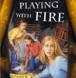 Playing with Fire, by Dotti Enderle