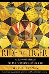 Ride the Tiger, by Julius Evola